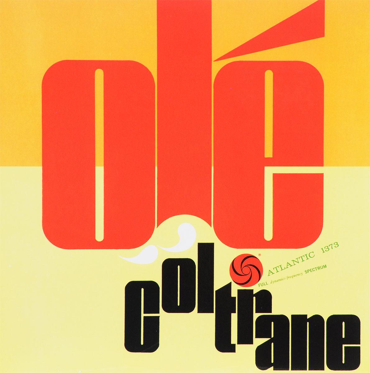 Джон Колтрейн John Coltrane. Ole Coltrane (LP) джон колтрейн john coltrane giant steps the best of the early years 10 cd