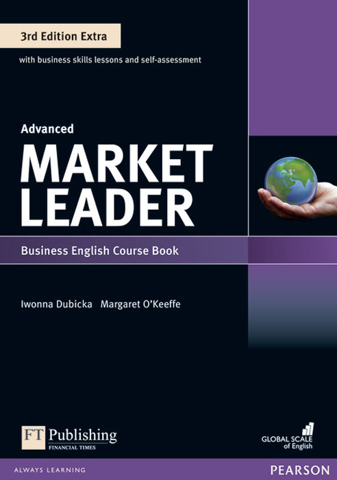 Market Leader: Extra Advanced Coursebook and MyEnglishLab Pin Pack skills for study level 1 student s book with downloadable audio