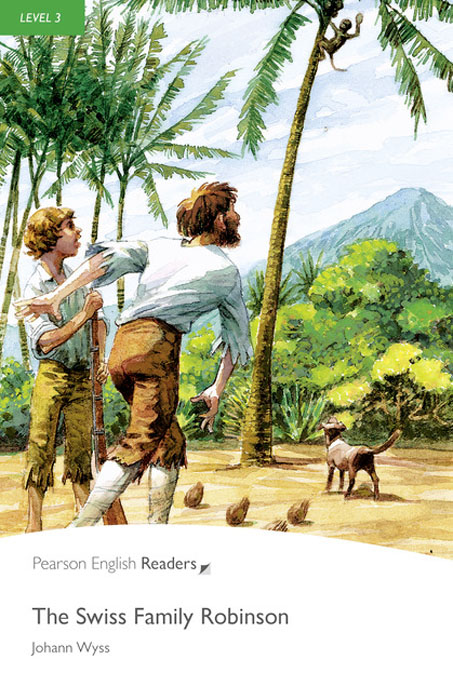 Level 3: The Swiss Family Robinson Book and MP3 Pack dan olweus bullying at school what we know and what we can do