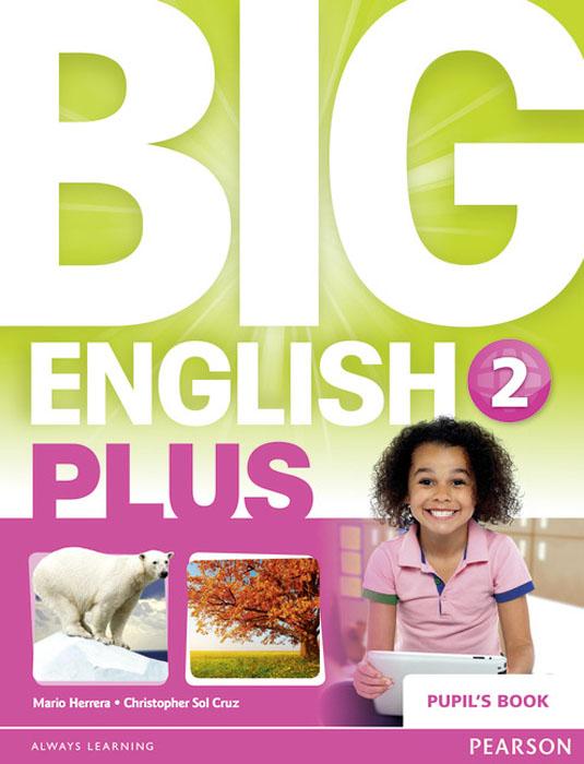Big English Plus: Level 2: Pupil's Book a17 7080