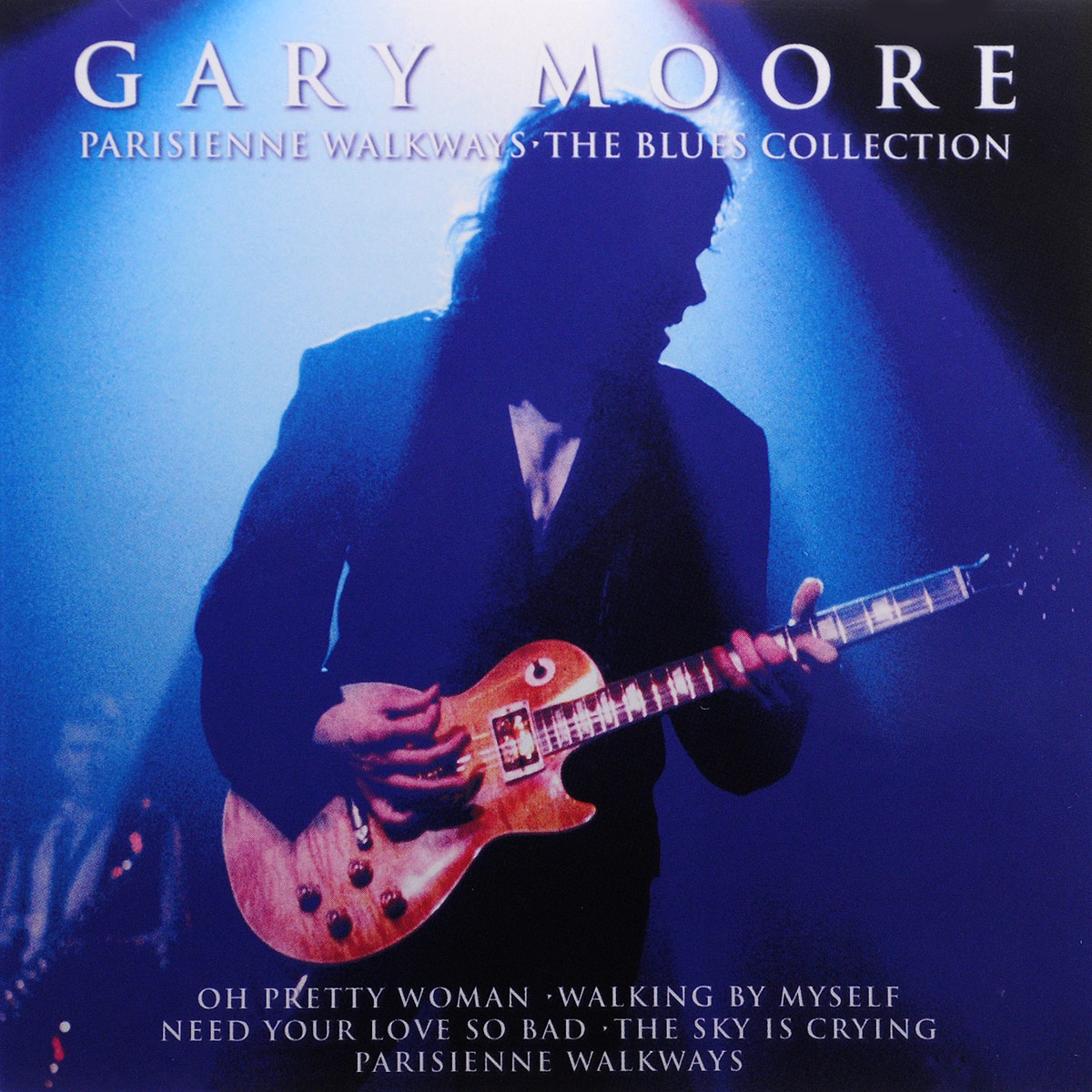 Гэри Мур Gary Moore. Parisienne Walkways. The Blues Collection gary moore gary moore wild frontier