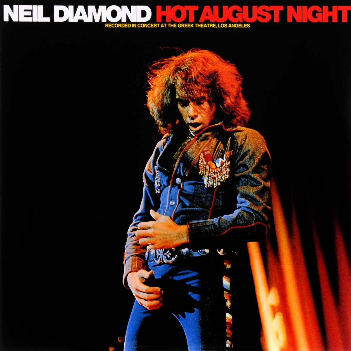 Нил Даймонд Neil Diamond. Hot August Night (2 LP) neil diamond hot august night
