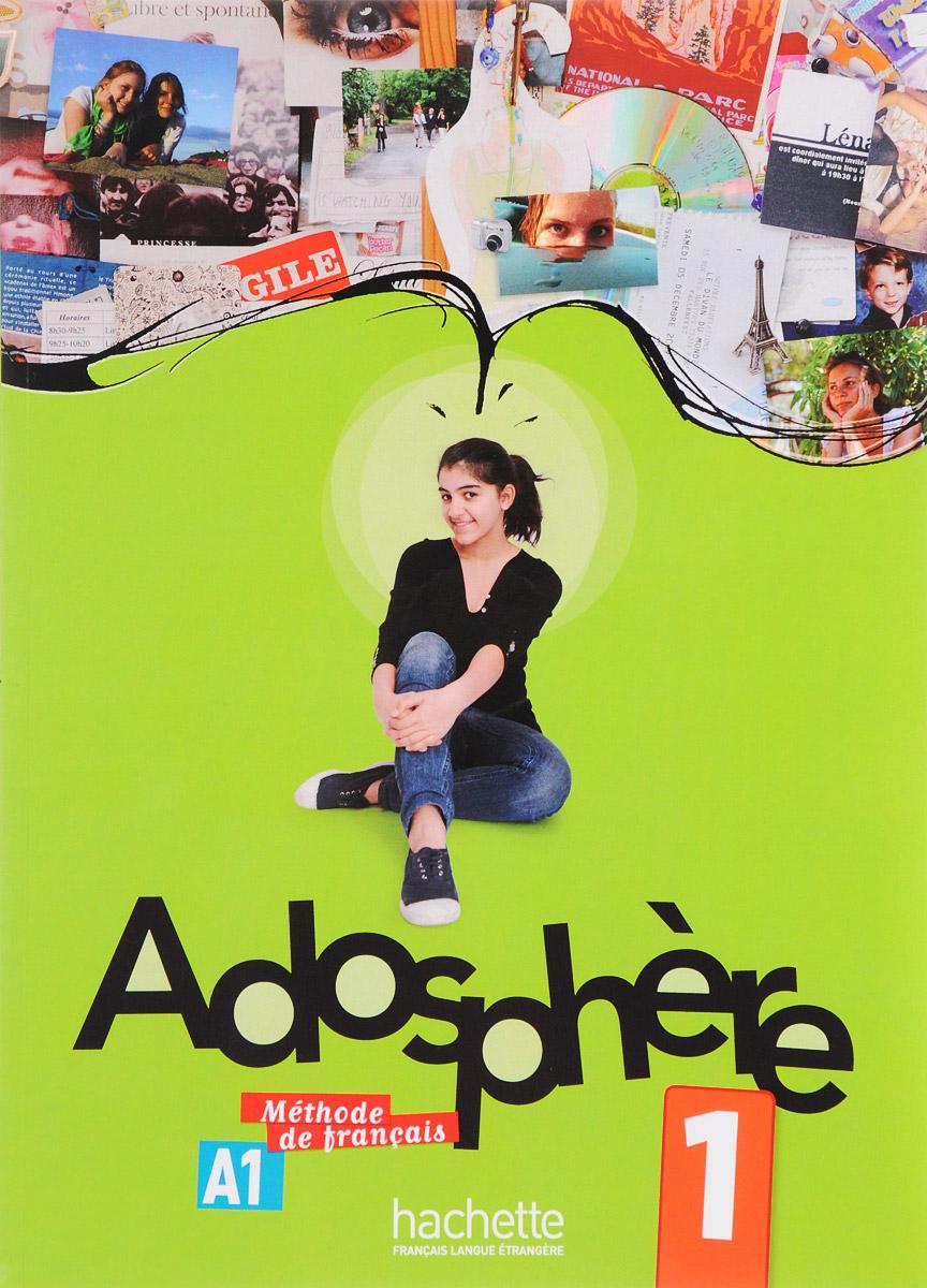 Adosphere: Livre de L'Eleve (+ CD) пиджак napapijri page 1 page href page 10 page 4 page 8