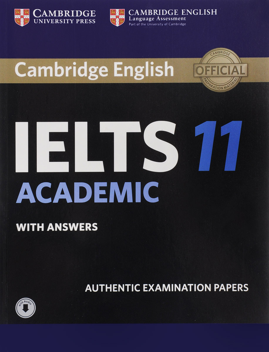 Cambridge IELTS 11: Academic Student's Book with Answers with Audio cambridge plays the pyjama party elt edition cambridge storybooks