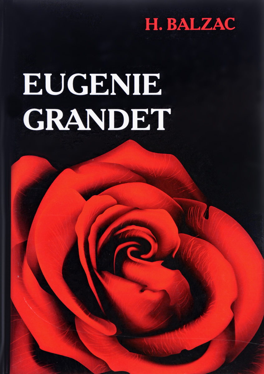 H. Balzac Eugenie Grandet / Евгения Гранде