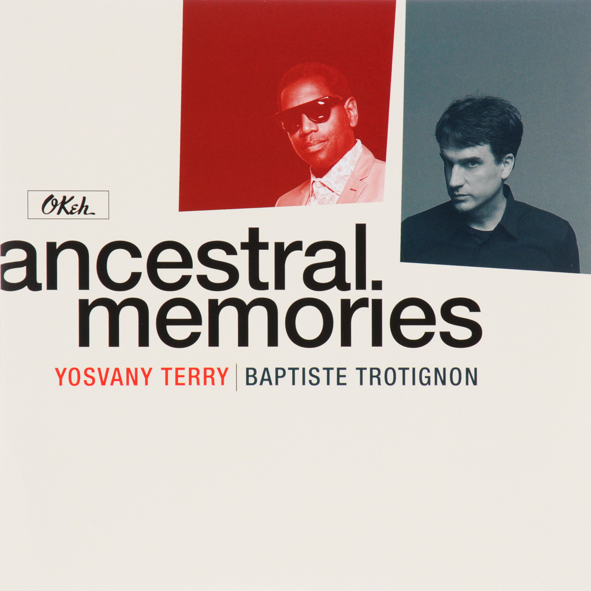 Yosvany Terry,Бабтист Тротигнон Yosvany Terry, Baptiste Trotignon. Ancestral Memories (2 LP) terry kath terry kath chicago presents the innovative guitar of terry kath 2 lp