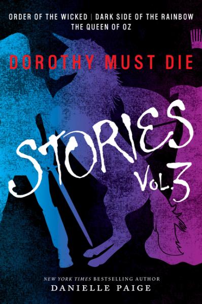 Dorothy Must Die: Stories: Volume 3 skrulls must die