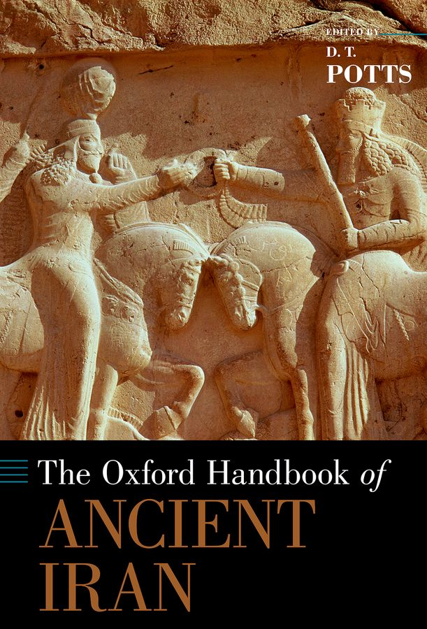 The Oxford Handbook of Ancient Iran oxford studies ancient philosophy