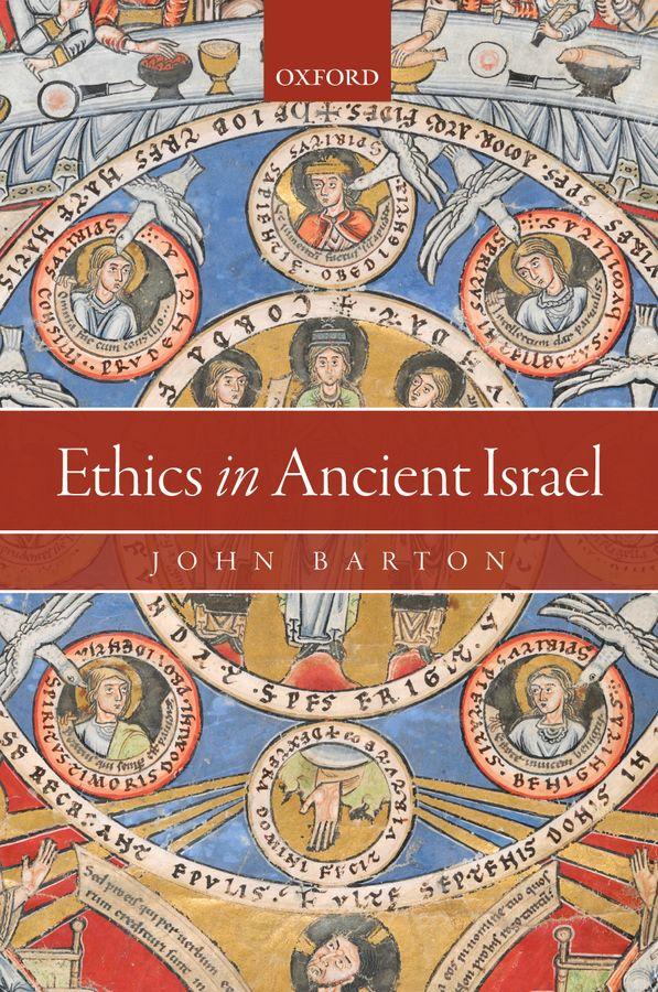 Ethics in Ancient Israel ethics in ancient israel