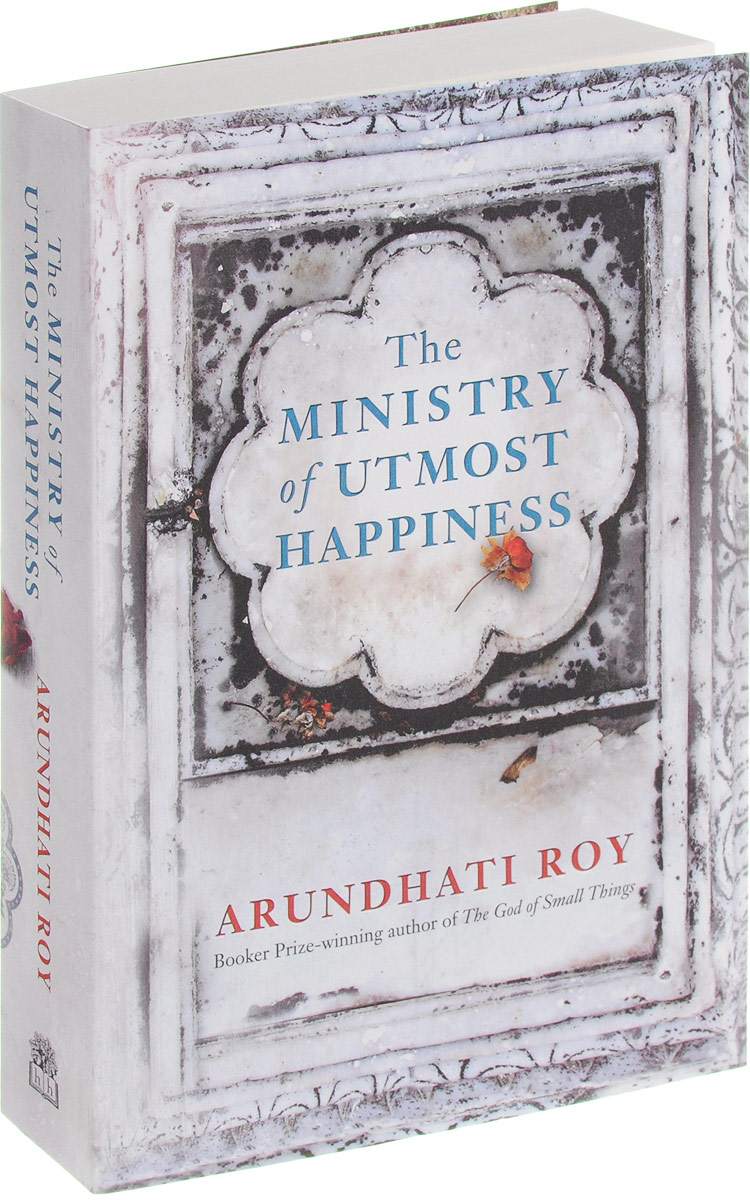 The Ministry of Utmost Happiness ministry of utmost happiness
