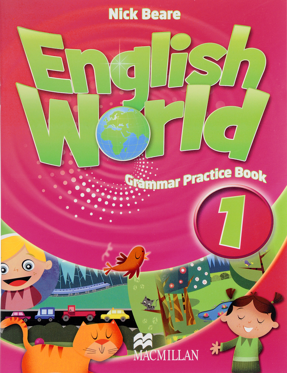 English World: Level 1: Grammar Practice Book enter the world of grammar book 4