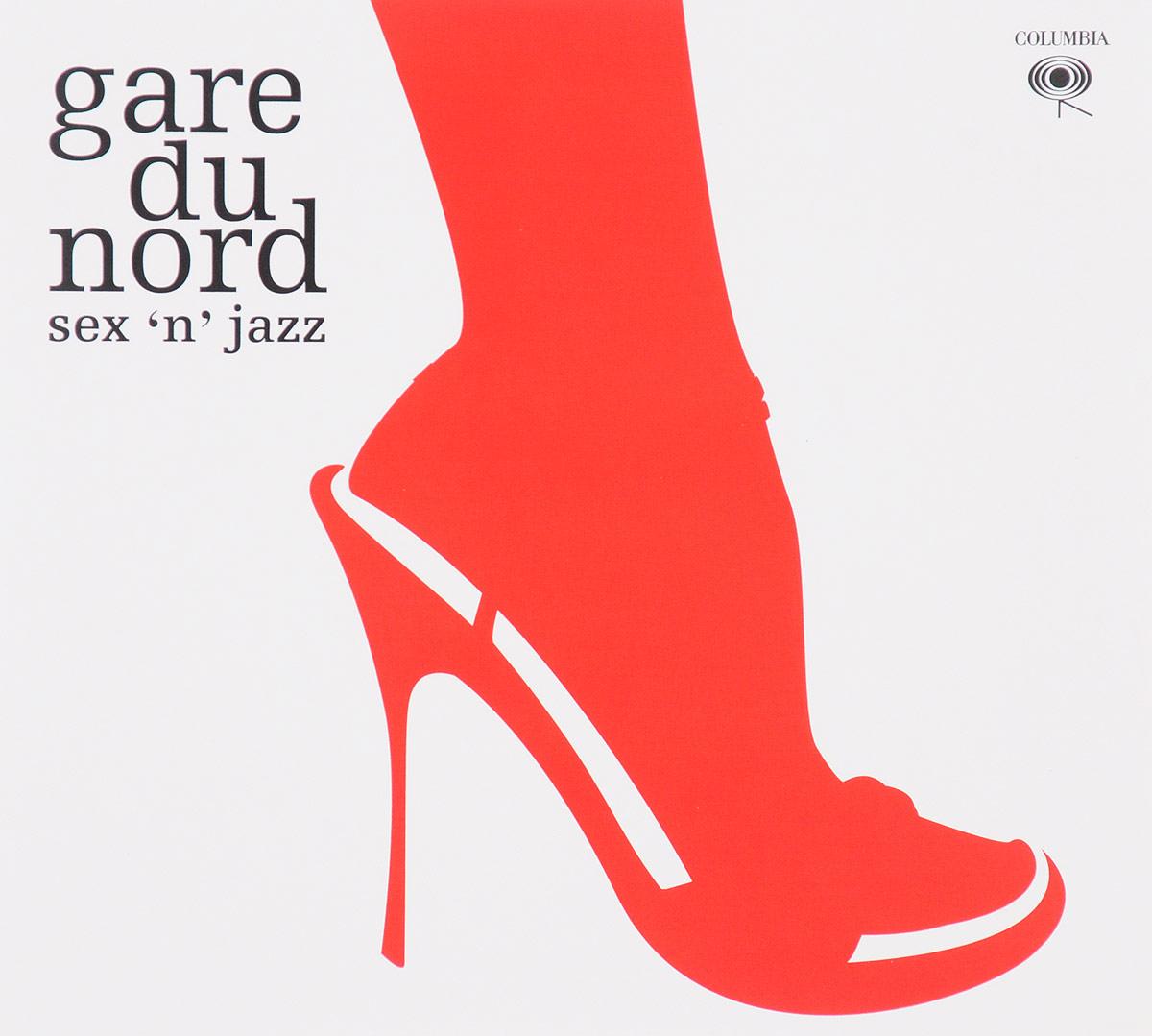 Фото - Gare Du Nord Gare Du Nord. Sex 'N' Jazz (2 CD) mer du nord свитер