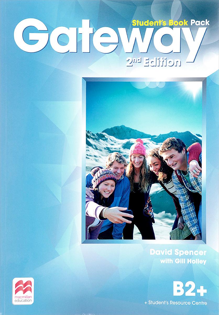 Gateway: Student's Book: Level B2+ цена