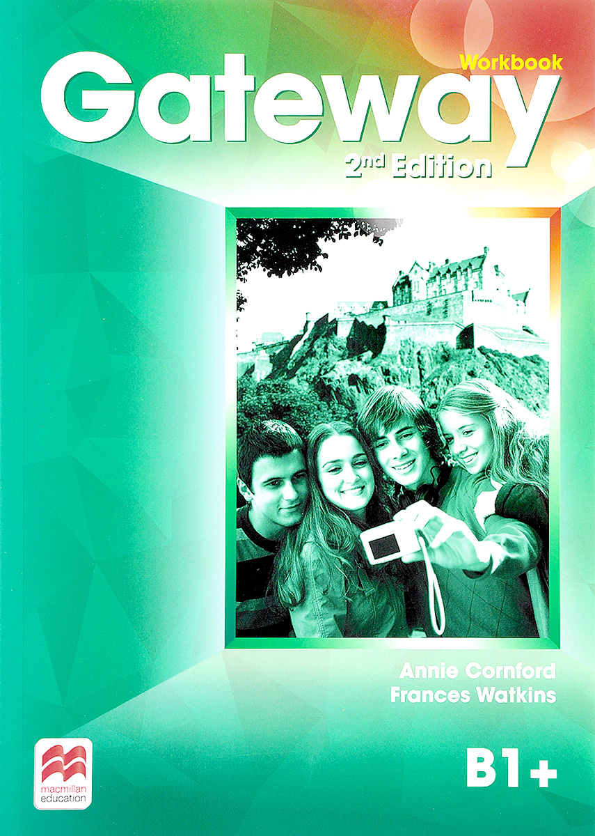 Gateway: Workbook: Level B1+ gateway workbook level a2