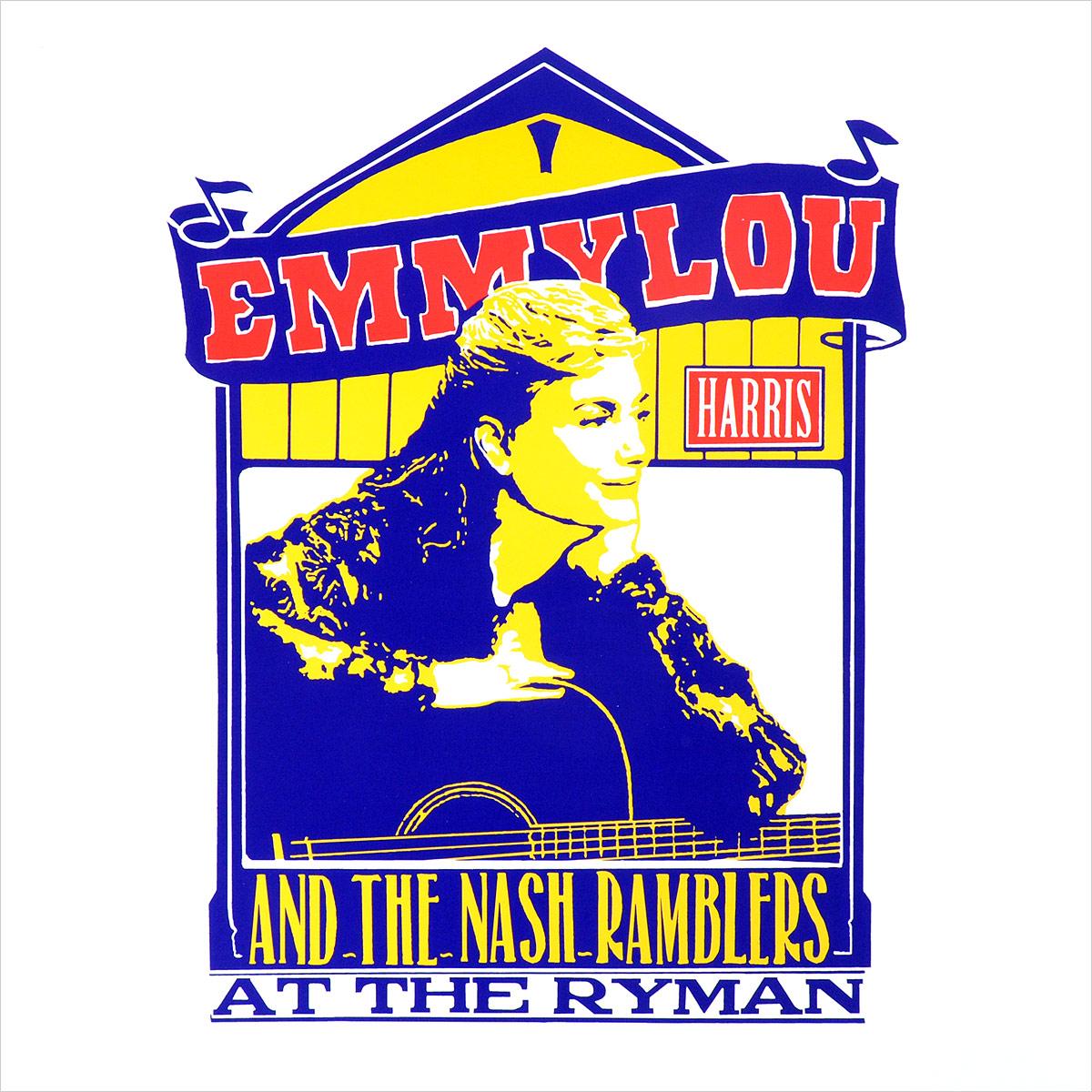 лучшая цена Эммилу Харрис,The Nash Ramblers Emmylou Harris And The Nash Ramblers. At The Ryman (2 LP)