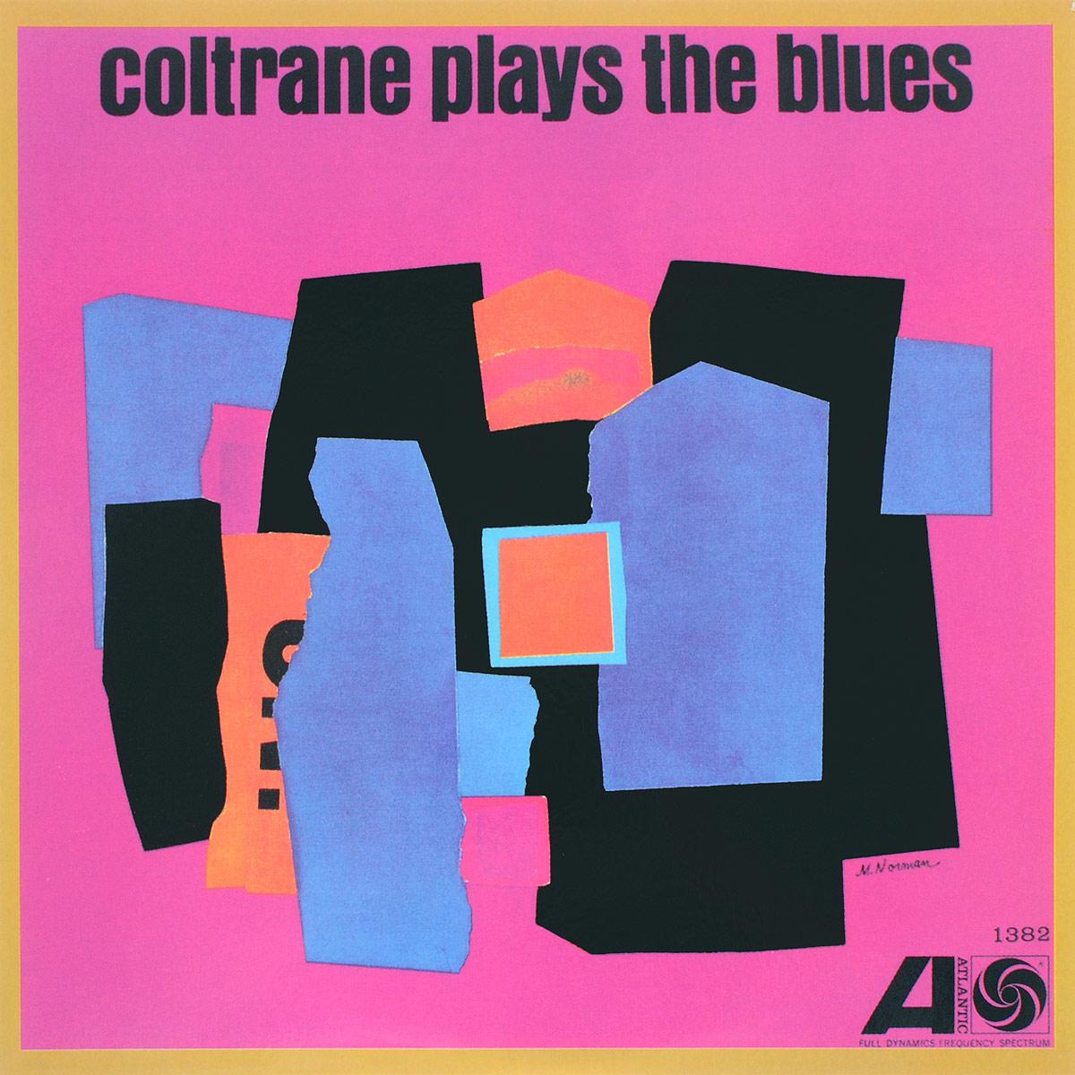 Джон Колтрейн John Coltrane. Coltrane Plays The Blues (LP) джон колтрейн john coltrane giant steps the best of the early years 10 cd
