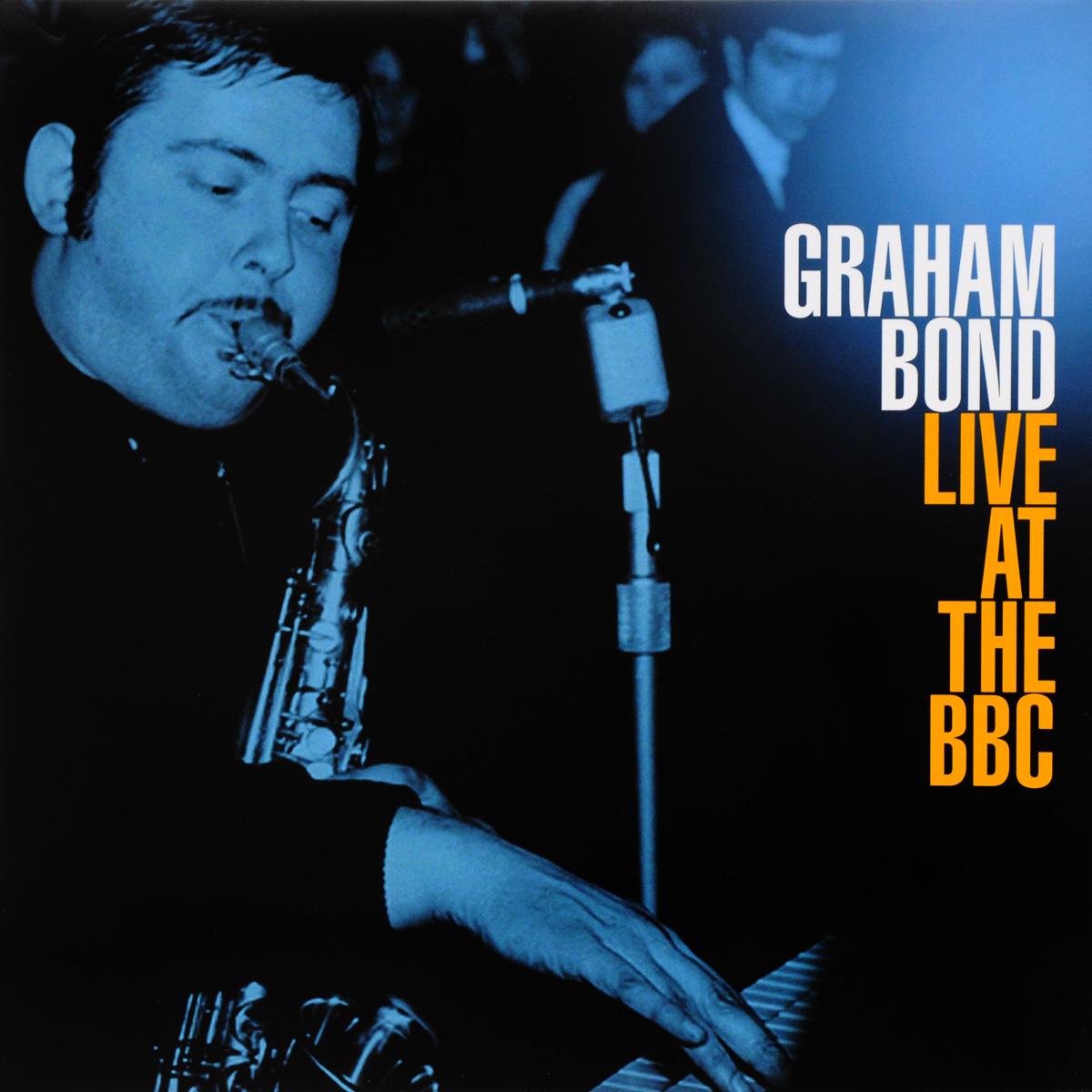 лучшая цена Грахам Бонд Graham Bond. Live At The BBC (2 LP)