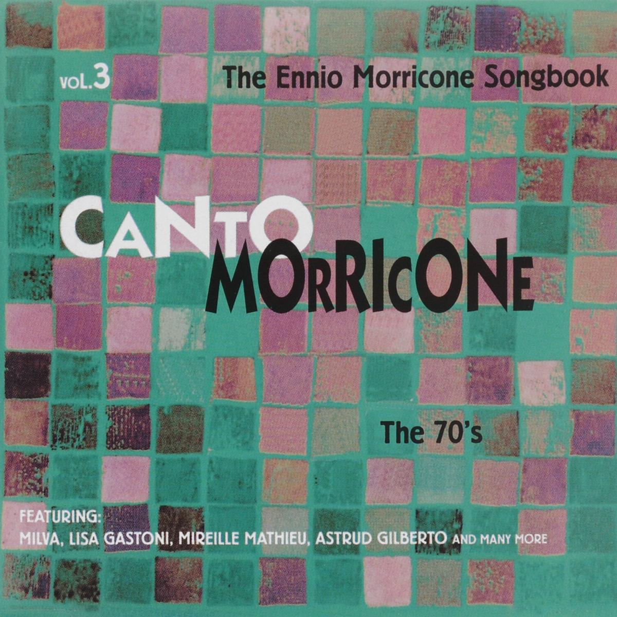цена на Canto Morricone, Vol. 3: The Ennio Morricone Songbook - The 70's