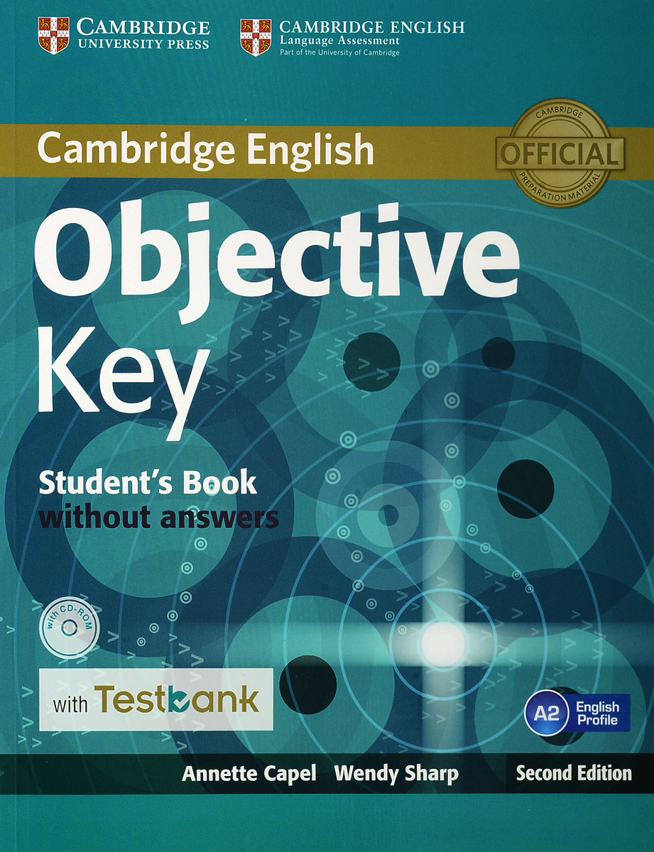 Objective Key: Student's Book without Answers with Testbank (+ CD-ROM) cambridge key english test extra student s book