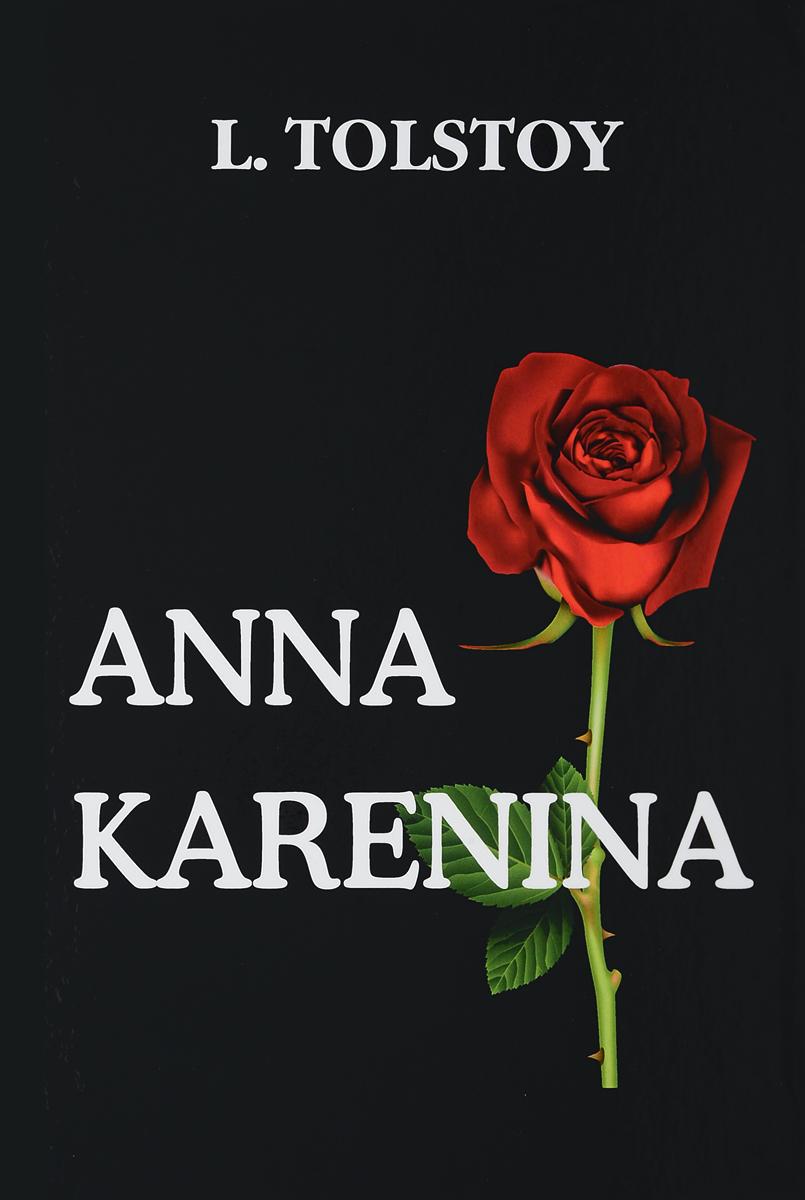 L. Tolstoy Anna Karenina лев толстой anna karenina
