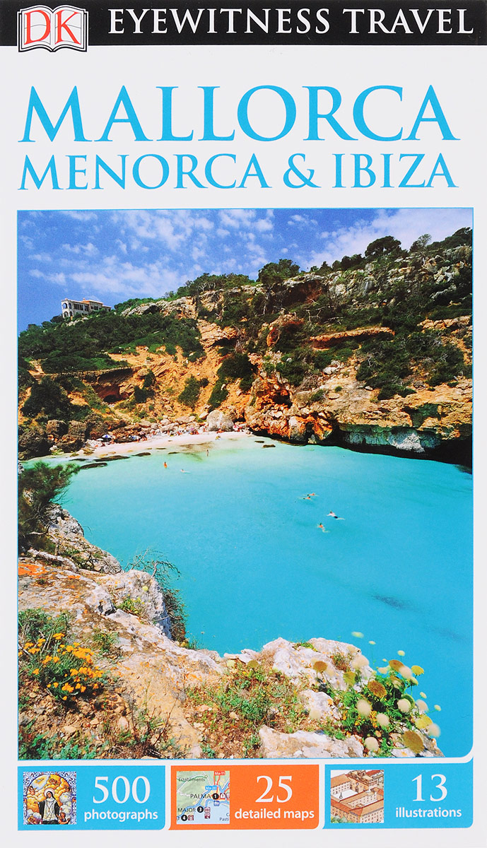Mallorca, Menorca and Ibiza dk eyewitness top 10 travel guide puerto rico
