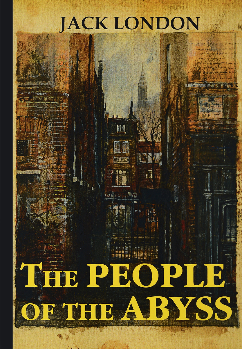 Jack London The People of the Abyss london j the people of the abyss люди бездны на англ яз