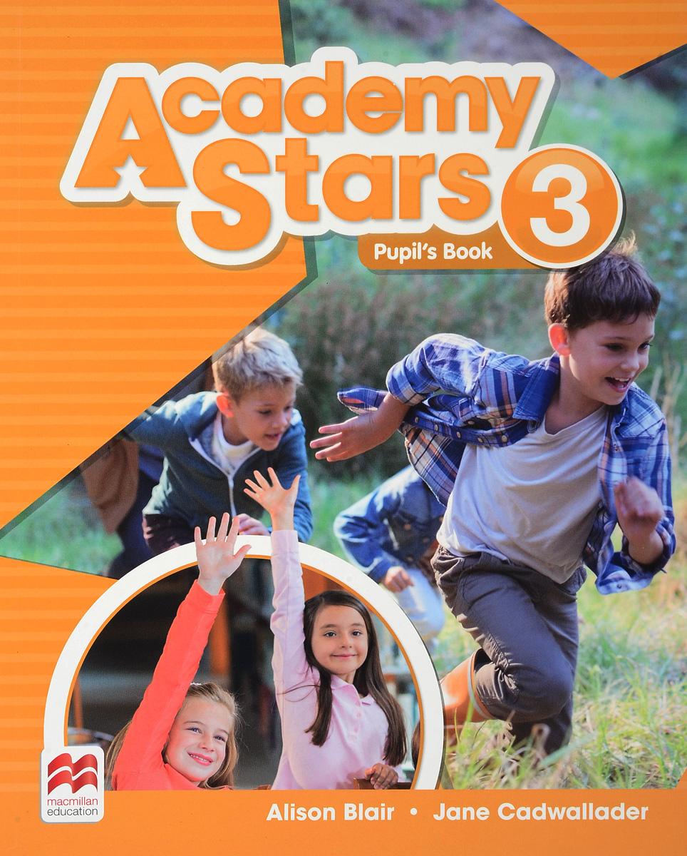 Academy Stars: Pupil's Book Pack: Level 3 harper kathryn pritchard gabrielle academy stars 1 pupil s book pack