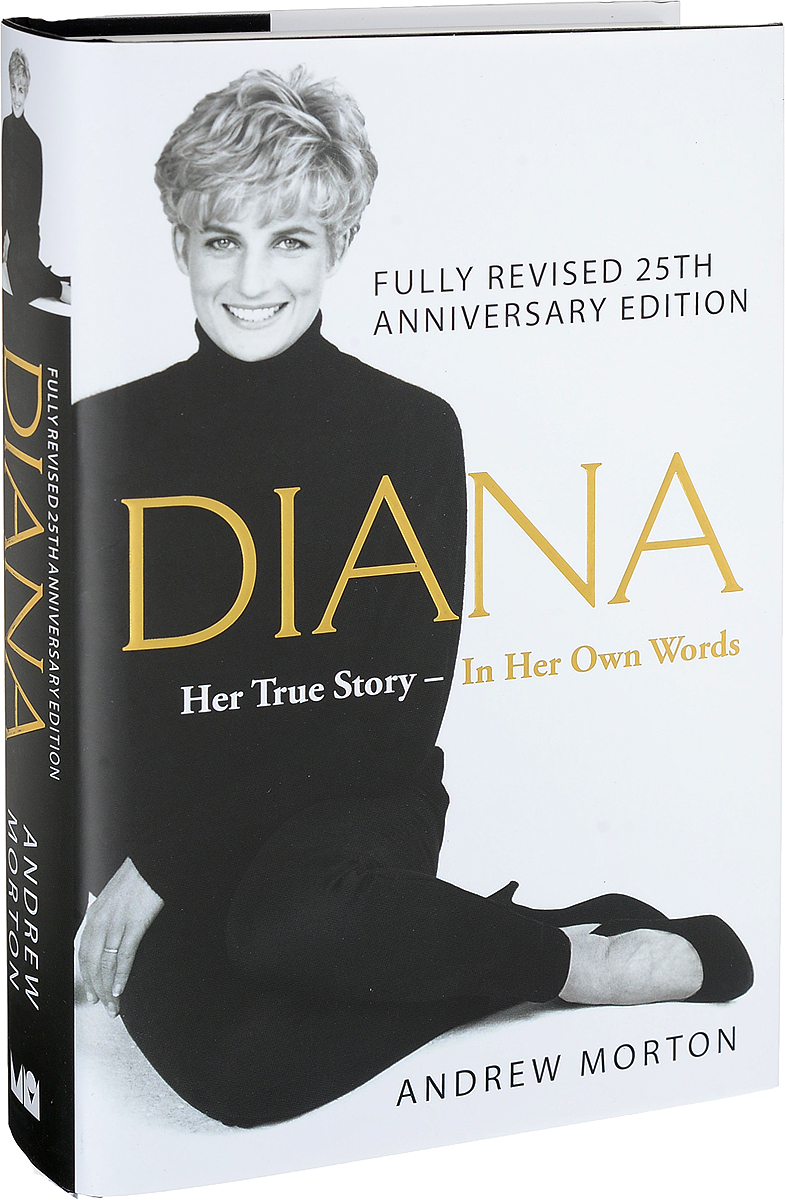 Diana: Her True Story - In Her Own Words diana her true story in her own words