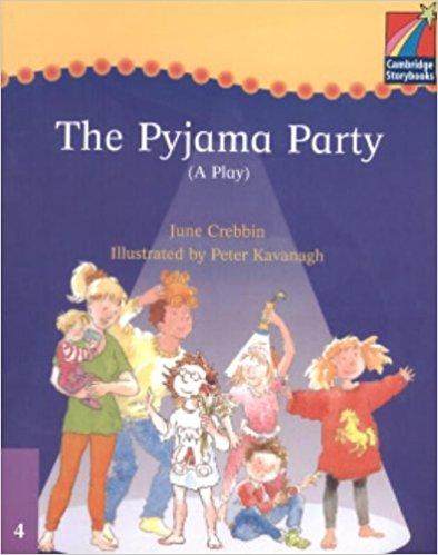 Cambridge Plays: The Pyjama Party ELT Edition (Cambridge Storybooks) cambridge plays the lion and the mouse elt edition cambridge storybooks
