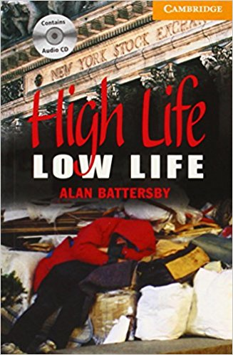 High Life, Low Life: Level 4: Intermediate: Level 4: Book (with Audio CDs (2) Pack) (Cambridge English Readers) marley and the runaway pumpkin level 2
