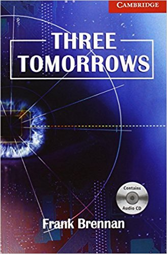 Three Tomorrows Book: Level 1 (with Audio CD) french in one click book with cd