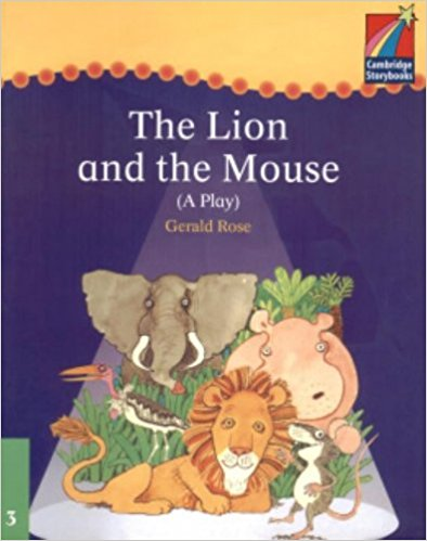 Cambridge Plays: The Lion and the Mouse ELT Edition (Cambridge Storybooks) cambridge storybooks аудиокнига на 4 cd