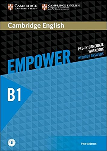 Cambridge English Empower Pre-intermediate: Workbook without Answers with Downloadable Audio cambridge english empower intermediate student s book