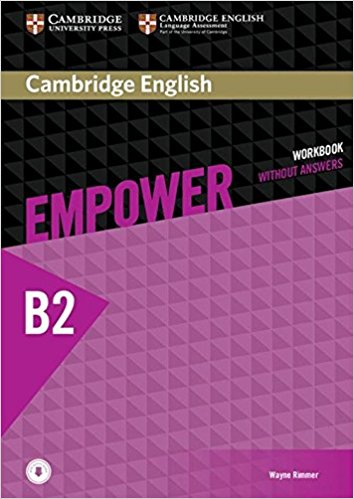 Cambridge English Empower Upper Intermediate: Workbook without Answers with Downloadable Audio solutions upper intermediate workbook cd