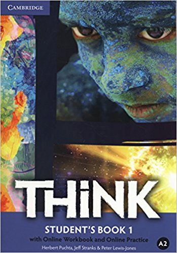 Think: Level 1: Student's Book with Online Workbook and Online Practice think 5 student s book with online workbook and online practice