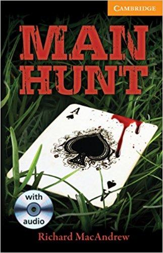 Man Hunt: Level 4: Intermediate Book (with Audio CDs) (Cambridge English Readers) copycat killing