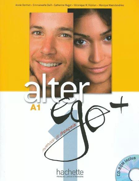 Alter Ego +A 1: Livre de l'eleve (+ CD-ROM, Projets) cendrillon niveau 3 fle a1 1 cd
