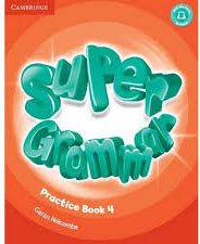 Super Minds Level 4: Super Grammar Book enter the world of grammar book 4