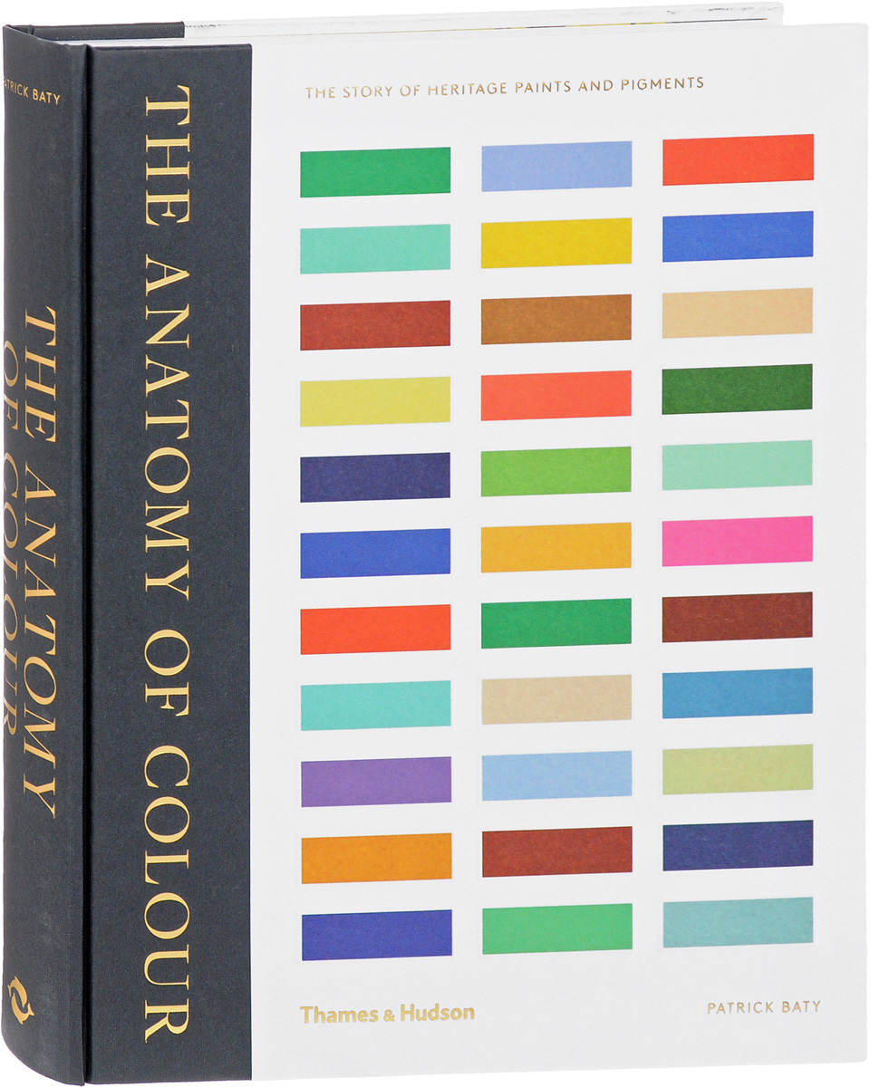 The Anatomy of Colour: The Story of Heritage Paints and Pigments цена