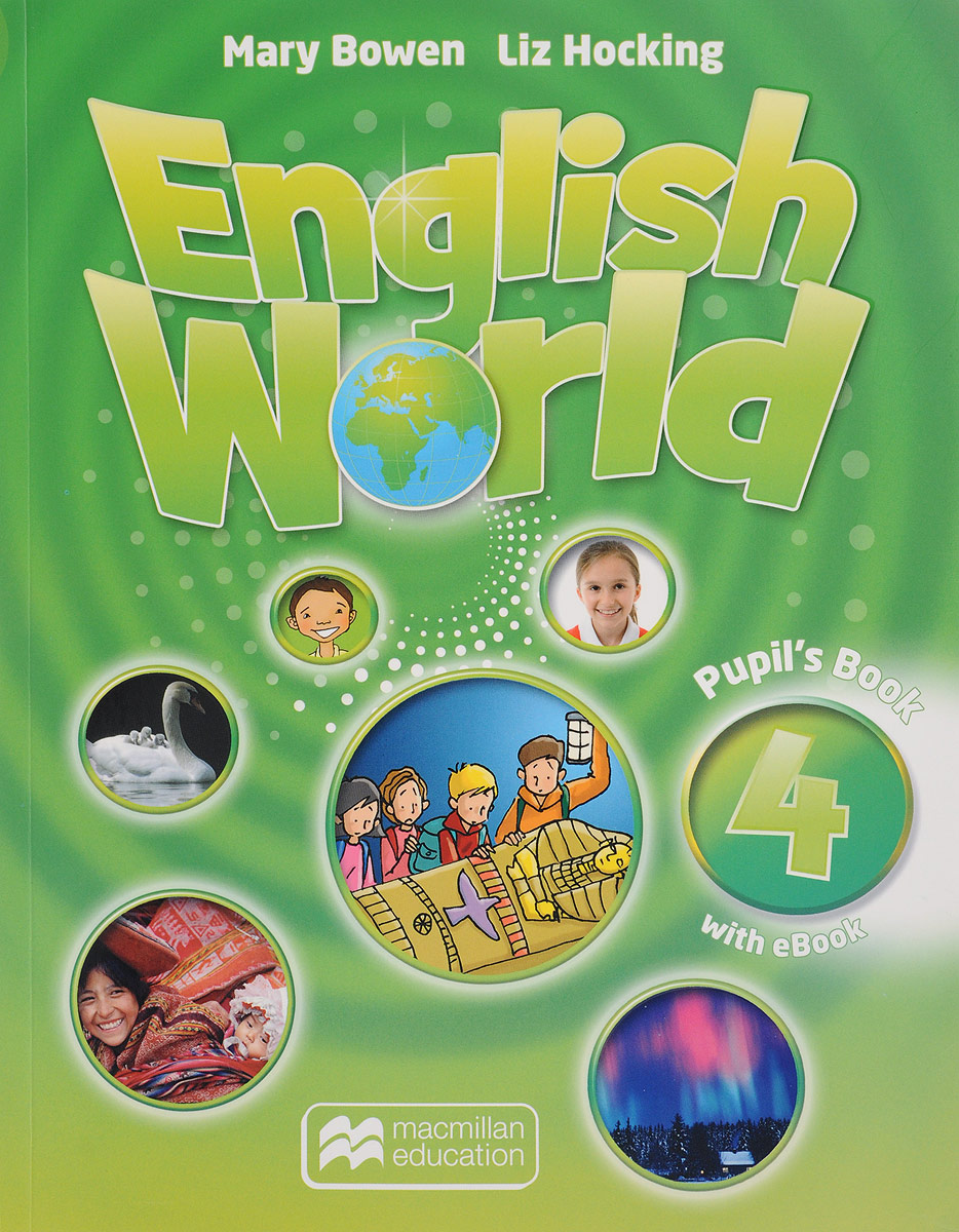 English World 4: Pupil's Book (+ CD-ROM) oxford phonics world 2 student book 2 cd rom