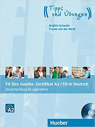 Fit furs Goethe-Zertifikat A2 / Fit in Deutsch Lehrbuch mit CD fit cd 14