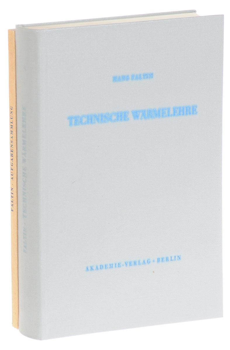 Faltin H. Technische Warmelehre (комплект из 2 книг) василиада комплект из 2 книг