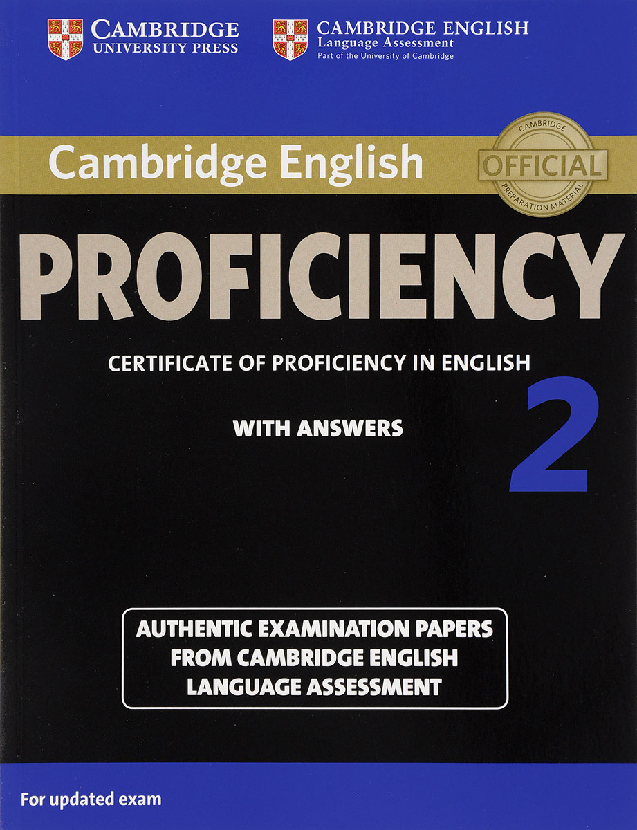Cambridge English Proficiency 2 Student's Book with Answers: Authentic Examination Papers from Cambridge English Language Assessment cambridge english empower a2 workbook with answers