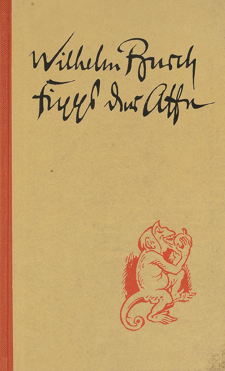 Wilhelm Busch Fipps der Affe wilhelm busch album