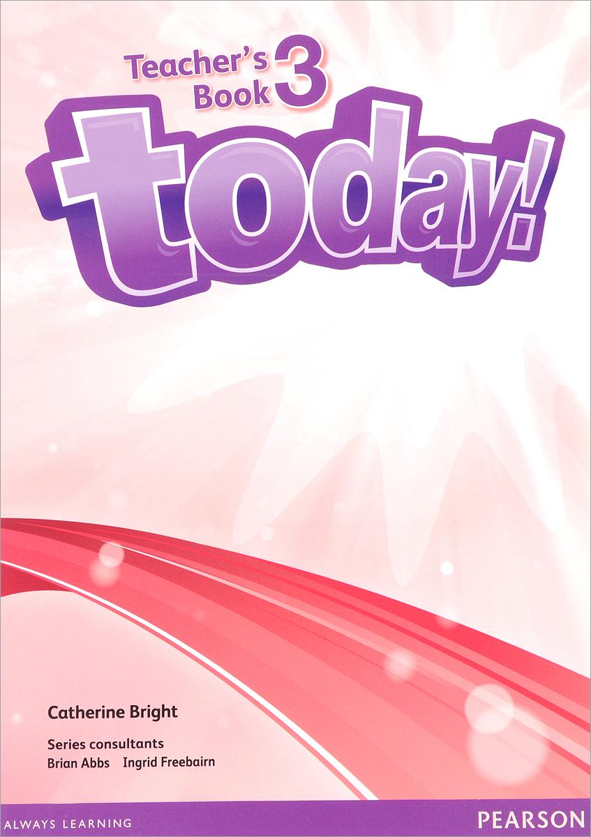 Today! Level 3: Teacher's Book (+ DVD-ROM)