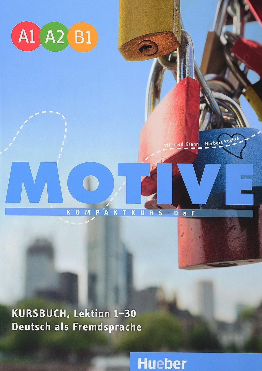 Motive: Niveau A1-B1: Kompaktkurs DaF: Kursbuch: Lektion 1-30 цена и фото