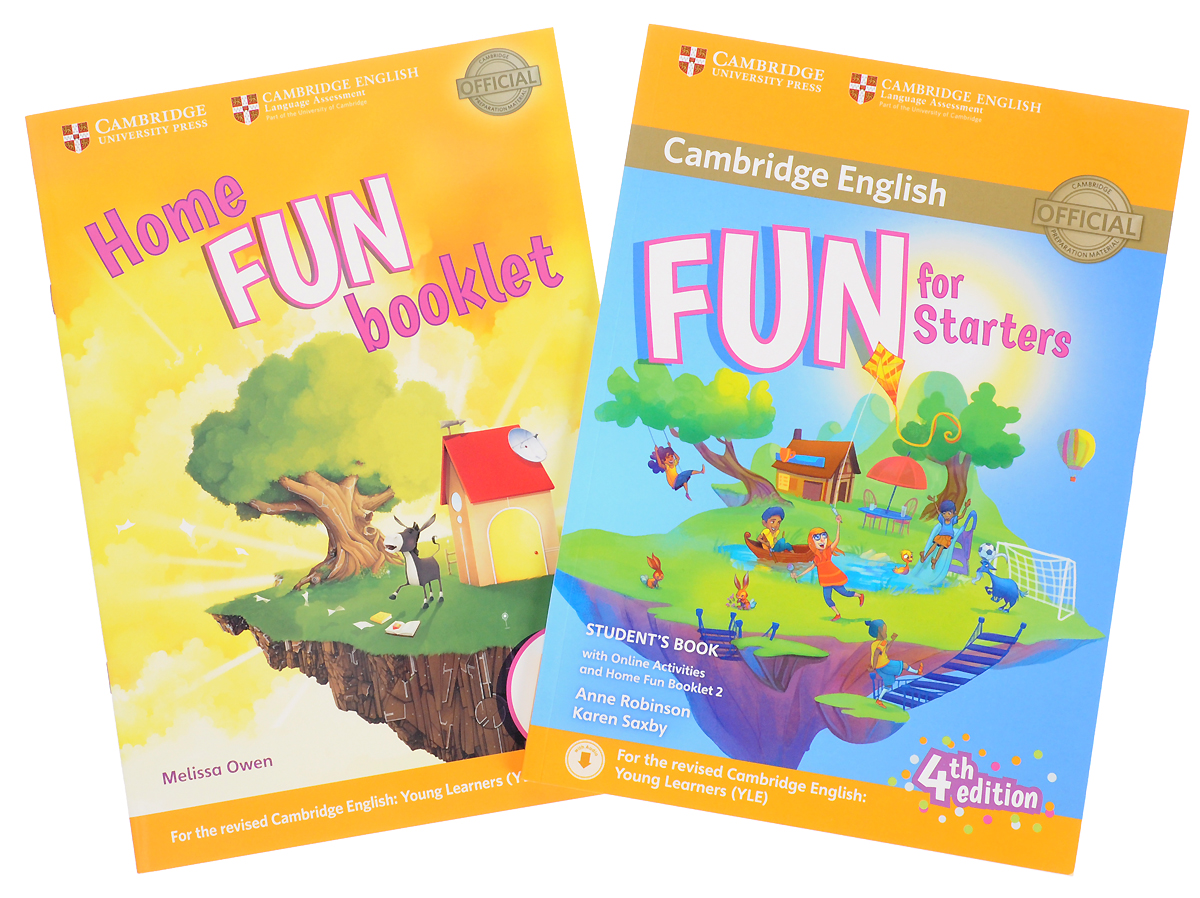 Fun for Starters: Student's Book (with Online Activities with Audio with Home Fun Booklet 2) cambridge english fun for flyers student s book with online activities with home fun booklet