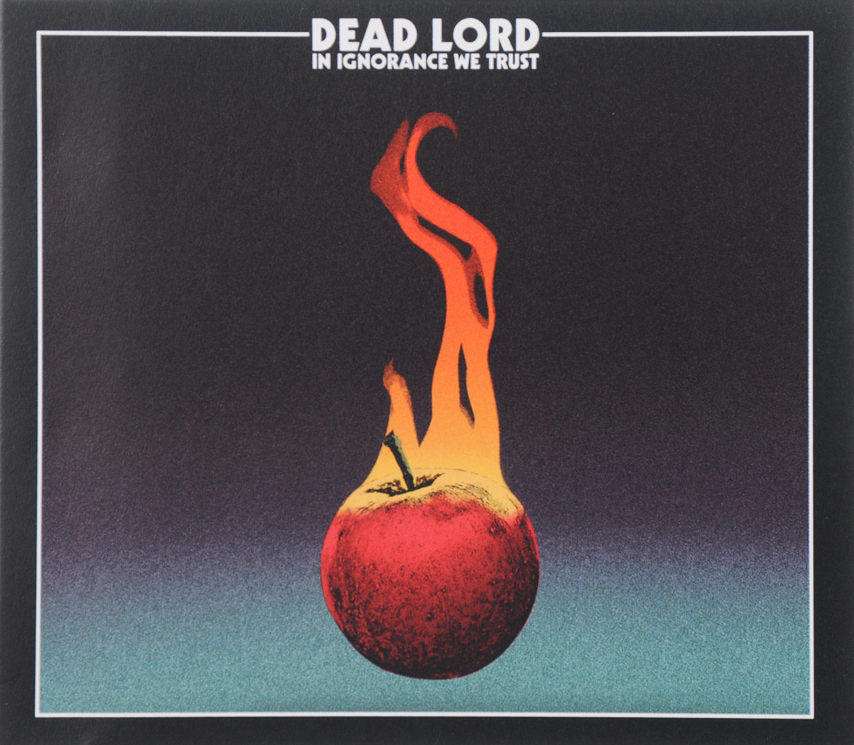 Dead Lord Lord. In Ignorance We Trust