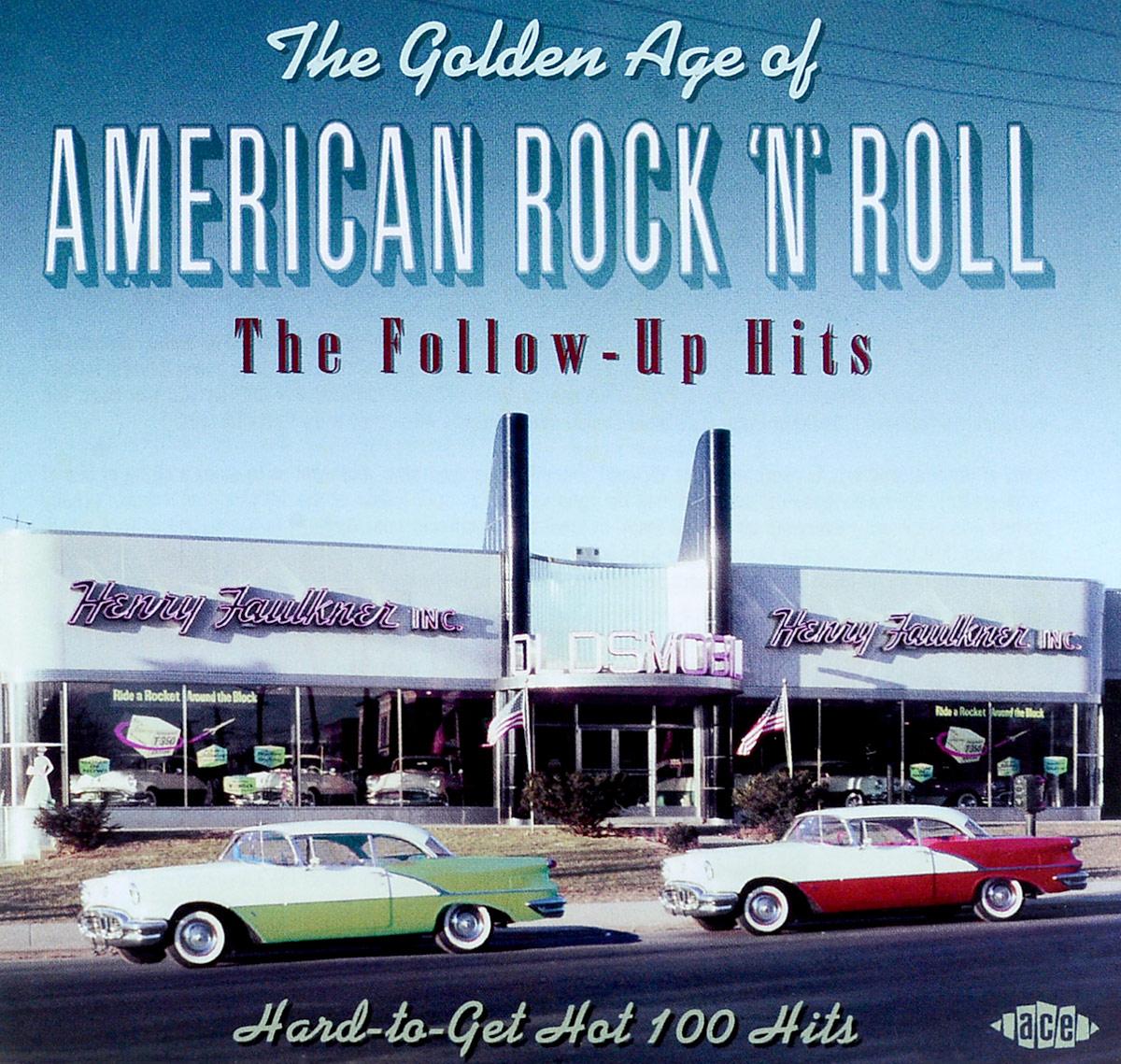цены на The Golden Age Of American Rock'n'roll:The Follow-Up Hits  в интернет-магазинах