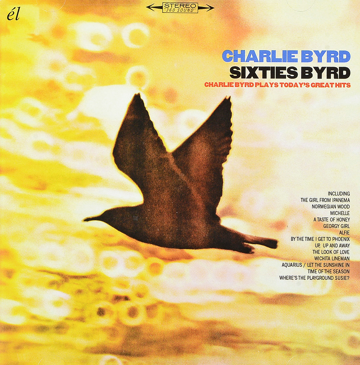 Чарли Берд Charlie Byrd. Sixties Byrd: Charlie Byrd Plays Today's Great Hits adrianne byrd when valentines collide